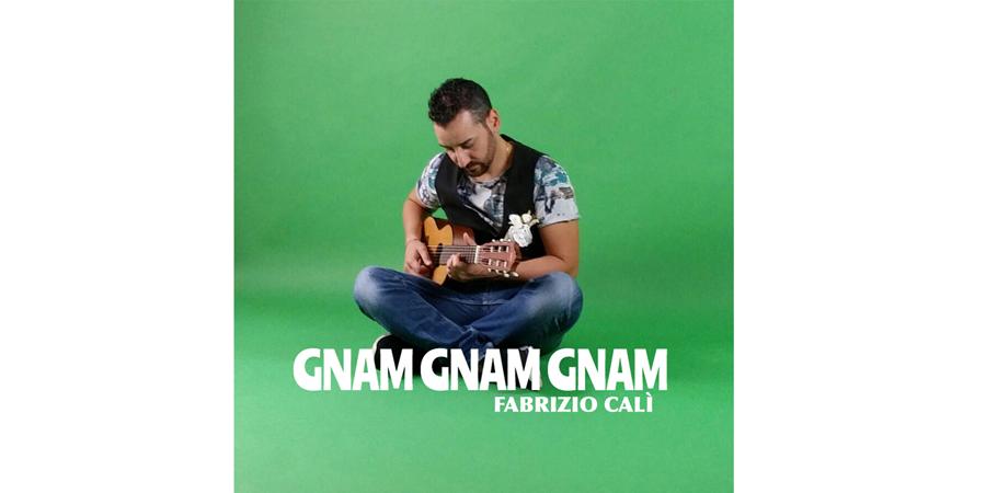 Gnam Gnam Gnam – Fabrizio Calì