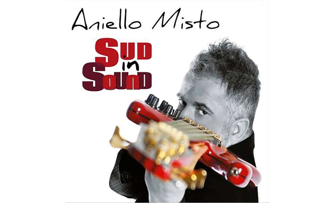 Aniello Misto – Sud in Sound