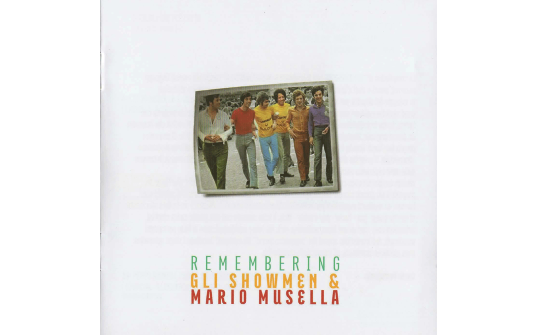 Remembering Gli Showmen & Mario Musella