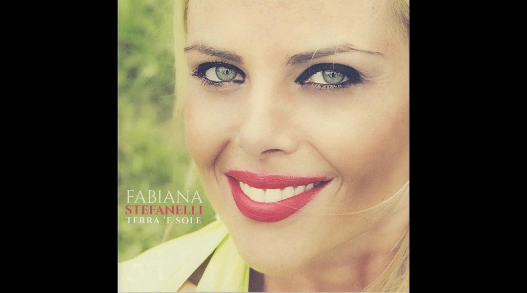 Terra 'e sole - Fabiana Stefanelli