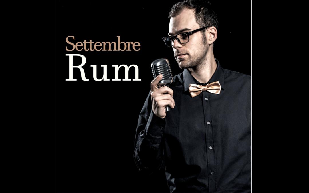 Settembre – Rum